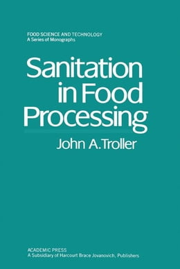 Book Sanitation in Food Processing by Troller, John