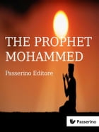 Islam (vol. 2): The Prophet Mohammed by Passerino Editore