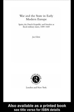 Book War and the State in Early Modern Europe by Glete, Jan