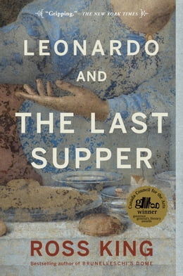 Book Leonardo and the Last Supper by Ross King