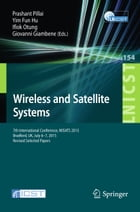 Wireless and Satellite Systems: 7th International Conference, WiSATS 2015, Bradford, UK, July 6-7…