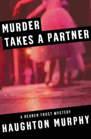 Murder Takes a Partner by Haughton Murphy