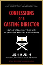 Confessions of a Casting Director Cover Image