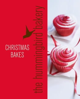 Book Hummingbird Bakery Christmas: An Extract from Cake Days by Tarek Malouf