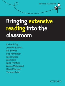 Book Bringing extensive reading into the classroom - Into the Classroom by Richard Day, et al