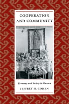 Cooperation and Community: Economy and Society in Oaxaca