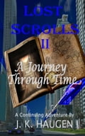Lost Scrolls II, A Journey Through Time ecb2358e-92c4-4995-8891-efea55aa5fe5