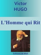 L'Homme qui Rit: Edition intégrale by Victor HUGO