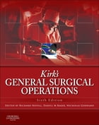 Kirk's General Surgical Operations E-Book by Richard Novell, Mchir FRCS