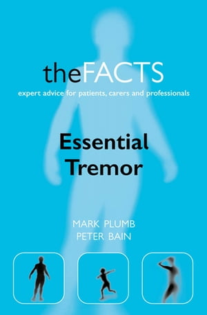 Essential Tremor The Facts