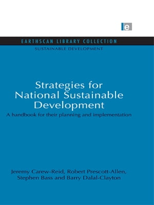 Strategies for National Sustainable Development A handbook for their planning and implementation