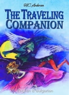 The Traveling Companion: English & Bulgarian by H. C. Andersen
