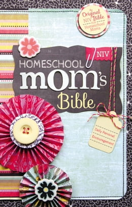 Book NIV, Homeschool Mom's Bible, eBook: Daily Personal Encouragement by Janet Tatman