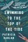 Swimming to the Top of the Tide Cover Image