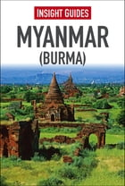 Insight Guide: Myanmar (Burma)