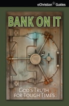 Bank On It by eChristian
