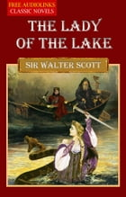 THE LADY OF THE LAKE by Sir Walter Scott