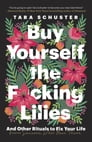 Buy Yourself the F*cking Lilies Cover Image