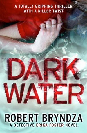 Dark Water A gripping serial killer thriller