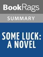 Some Luck by Jane Smiley l Summary & Study Guide by BookRags