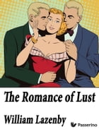 The Romance of Lust by William Lazenby