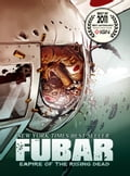 FUBAR Vol. 2: Empire of the Rising Dead 239f4ab1-8284-4775-8970-7c0bccd7eb8e