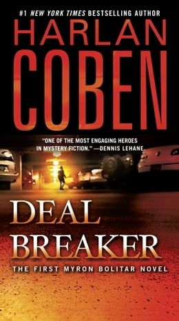 Book Deal Breaker: The First Myron Bolitar Novel by Harlan Coben