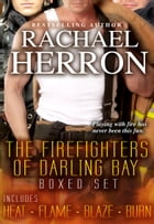 The Firefighters of Darling Bay Boxed Set: (Books 1-4) by Rachael Herron