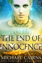 The End of Innocence (A Game of War, Part Two) by Michael Cairns