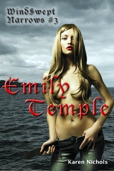 WindSwept Narrows: #3 Emily Temple