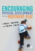 Encouraging Physical Development Through Movement-Play 2587513f-922a-46db-82d7-0f9301d0b1da