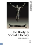 The Body and Social Theory