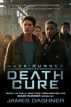 The Death Cure (Maze Runner, Book Three) Cover Image