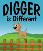 Digger is Different by Jupiter Kids