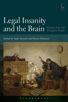Legal Insanity and the Brain: Science, Law and European Courts