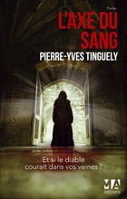 L'Axe du Sang by Pierre-Yves Tinguely