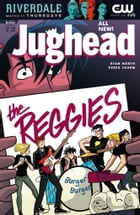Jughead (2015-) #13 by Ryan North