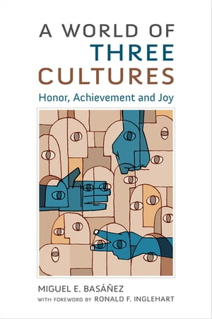 A World of Three Cultures Honor,  Achievement and Joy