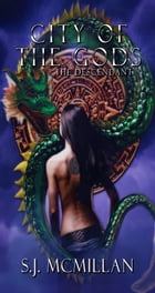 City of the Gods: The Descendants by SJ McMillan