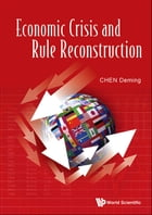 Economic Crisis and Rule Reconstruction by Deming Chen