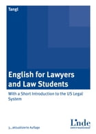 English for Lawyers and Law Students: With a Short Introduction to the US Legal System by Astrid Tangl