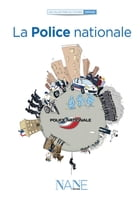 la Police nationale by Ouvrage Collectif