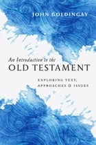 An Introduction to the Old Testament by John Goldingay
