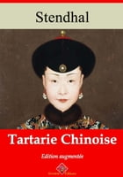 Tartarie chinoise: Nouvelle édition enrichie , Arvensa Editions by Stendhal