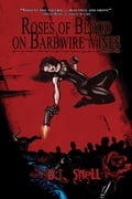 Roses of Blood on Barbwire Vines 6230325b-7ad9-421b-9649-125c2c6e939a