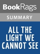 All the Light We Cannot See by Anthony Doerr l Summary & Study Guide by BookRags