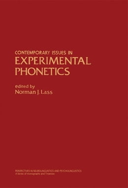 Book Contemporary Issues in Experimental Phonetics by Lass, Norman
