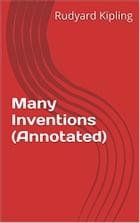 Many Inventions (Annotated) by Rudyard Kipling