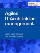Agiles IT-Architekturmanagement by Jason Milad Daivandy