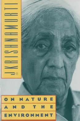Book On Nature and the Environment by Jiddu Krishnamurti